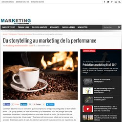 Du storytelling au marketing de la performance