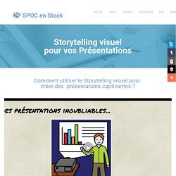 Utilisez le storytelling visuel pour creer des presentations captivantes - Spoc en stock