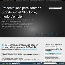 10 techniques d'accroche pour un storytelling percutant ! (Volet 4)