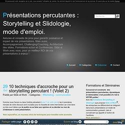 10 techniques d'accroche pour un storytelling percutant ! (Volet 2)
