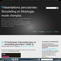 10 techniques d'accroche pour un storytelling percutant ! (Volet 3)