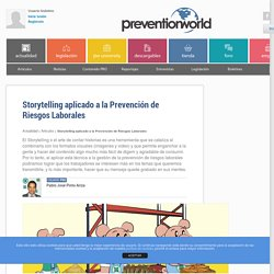 Storytelling aplicado a la Prevención de Riesgos Laborales - Actualidad Prevención de Riesgos Laborales