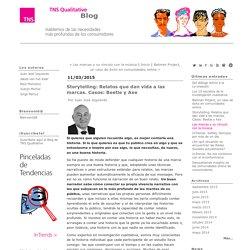 Storytelling: Relatos que dan vida a las marcas. Casos: Beetle y Axe - TNS Qualitative
