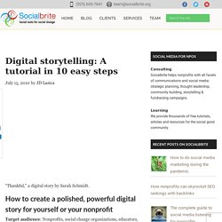 Digital storytelling: A tutorial in 10 easy steps