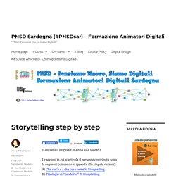 Storytelling step by step – PNSD Sardegna (#PNSDsar) – Formazione Animatori Digitali