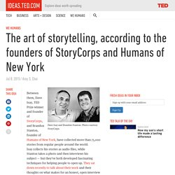 The art of storytelling according to StoryCorps and Humans of New York