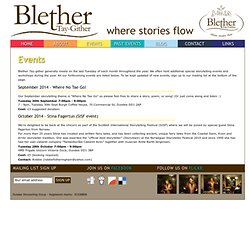Upcoming events by Blether Tay-Gither (Dundee Storytelling Group) for stories, storytellers, storytelling