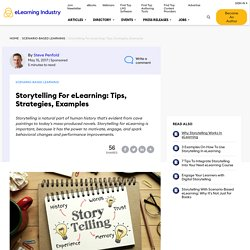 Storytelling For eLearning: Tips, Strategies, Examples - eLearning Industry