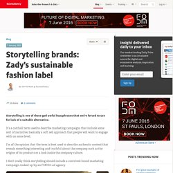 Storytelling brands: Zady's sustainable fashion label