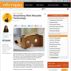 Storytelling With Wearable Technology