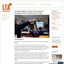 Storytelling digitale, coding e riuso: quando la tecnologia unita alla didattica lascia il segno