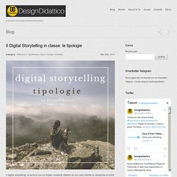 Il Digital Storytelling in classe: le tipologie