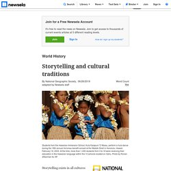 - Storytelling and cultural traditions