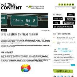 Entrez dans l'ère du storytelling transmédia - We think content