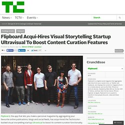 Flipboard Acqui-Hires Visual Storytelling Startup Ultravisual To Boost Content Curation Features