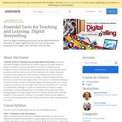 Powerful Tools for Teaching and Learning: Digital Storytelling - University of Houston System