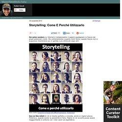 Storytelling: Come E Perché Utilizzarlo