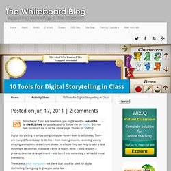 10 Tools for Digital Storytelling in Class