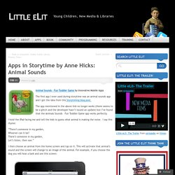 Apps in Storytime by Anne Hicks: Animal Sounds