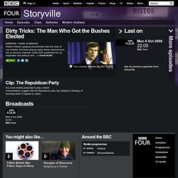 BBC Four Programmes - Storyville, Dirty Tricks: The Man Who Got the Bushes Elected