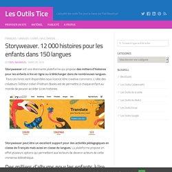 Storyweaver. 12 000 histoires pour les enfants dans 150 langues