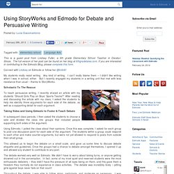 Using StoryWorks and Edmodo for Debate and Persuasive Writing