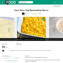 Easy Stove-Top Macaroni And Cheese Recipe