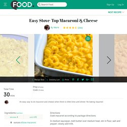 Easy Stove Top Macaroni And Cheese Recipe - Food.com - 60350
