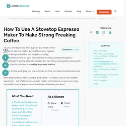 How to Use A Stovetop Espresso Maker (aka the moka pot)