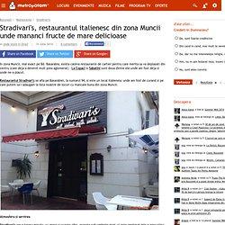 Stradivari's, restaurantul italienesc din zona Muncii unde mananci fructe de mare delicioase
