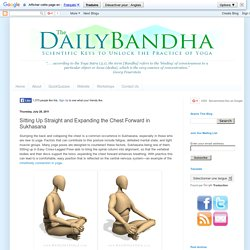 The Daily Bandha: Sitting Up Straight and Expanding the Chest Forward in Sukhasana