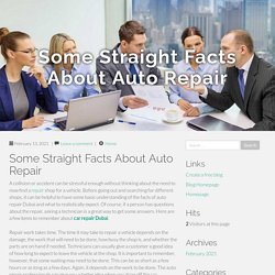 Some Straight Facts About Auto Repair