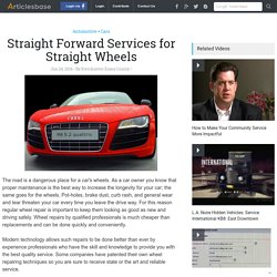 Straight Forward Services for Straight Wheels