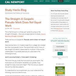 The Straight-A Gospels: Pseudo-Work Does Not Equal Work