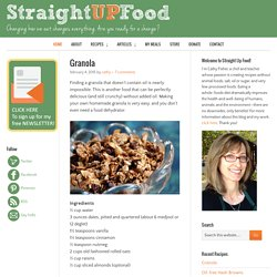 Straight Up Food — Healthy and delicious vegan recipes using no salt, sugar or oil.