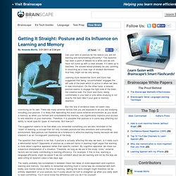 Getting It Straight: Posture and its Influence on Learning and Memory