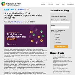 Social Media Day 2016: StraightArrow Corporation Visits #TayoPH