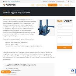 Wire Straightening Machine Manufacturer