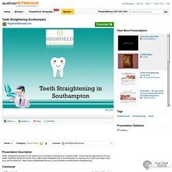 Teeth Straightening Southampton