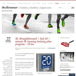 minute 5k running training plan program – 19 too