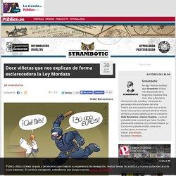 Doce viñetas que nos explican de forma esclarecedora la Ley Mordaza