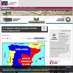 ¿Y si España hubiera quedado dividida tras la Guerra Civil?