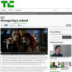 Strange Days, Indeed