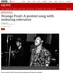 Strange Fruit: A protest song with enduring relevance