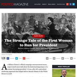 The Strange Tale of the First Woman to Run for President