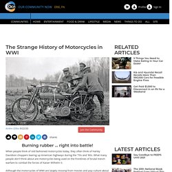 The Strange History of Motorcycles in WWI