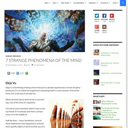 7 Strange Phenomena Of The Mind