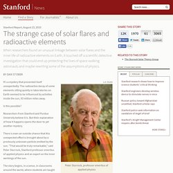 The strange case of solar flares and radioactive elements