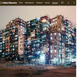 The Strange Saga of Kowloon Walled City