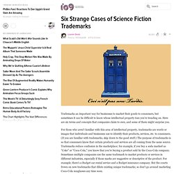 Six Strange Cases of Science Fiction Trademarks